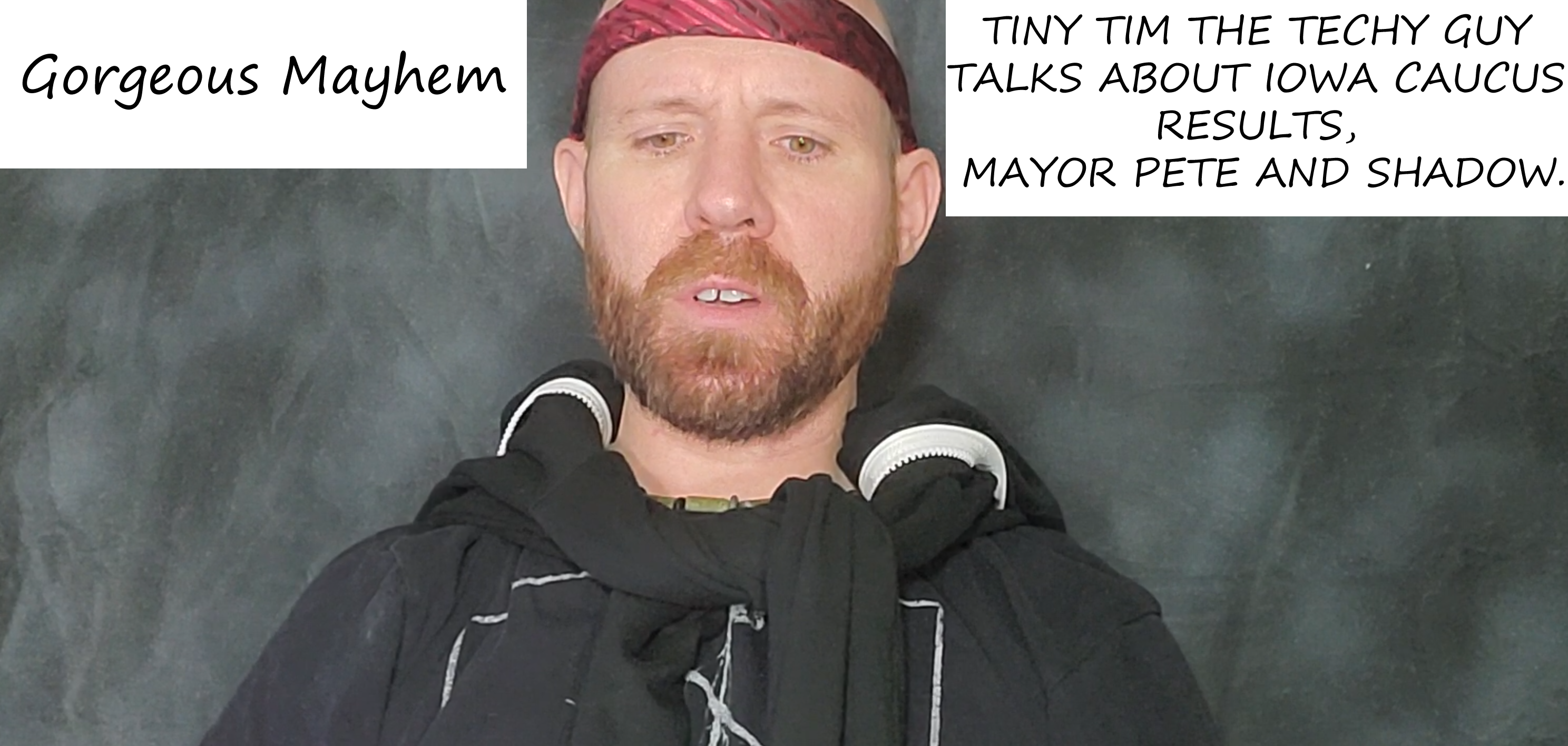 TINY TIM THE TECHY GUY TALKS ABOUT IOWA CAUCUS RESULTS, MAYOR PETE AND SHADOW.
